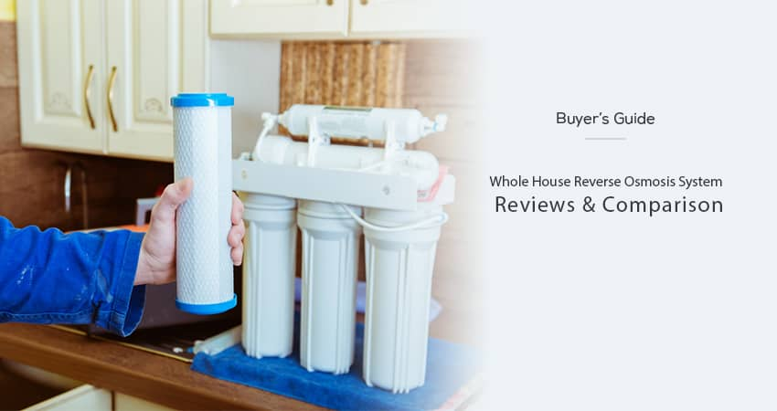 Best-Whole-House-Reverse-Osmosis-System