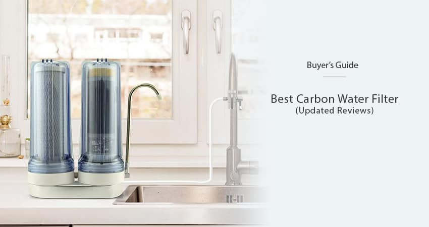 best-carbon-water-filter