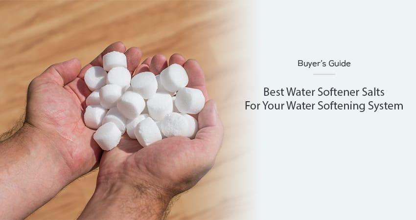Best-Water-Softener-Salts